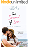 The Sound of Love: A Romance Anthology (Senses of Love Book 1)
