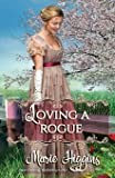 Loving a Rogue (How to Love)