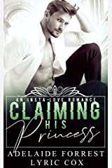 Claiming His Princess: A Royal Romance (Kings of Conquest) Kindle Edition