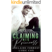 Claiming His Princess: A Royal Romance (Kings of Conquest Book 1)