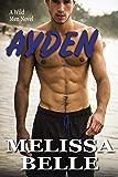 Ayden (Wild Men Book 3)