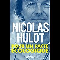 Pour un pacte écologique (Documents, Actualités, Société)