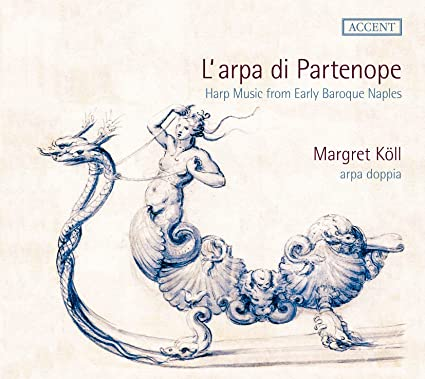 L'arpa di Partenope - Harp Music from Early Baroque Naples