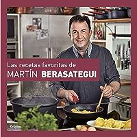 Las recetas favoritas de Martín Berasategui (Spanish Edition)
