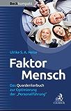Faktor Mensch: Das Querdenkerbuch zur Optimierung der 'Personalführung' (Beck kompakt)