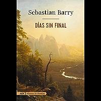 Días sin final (AdN) (Adn Alianza De Novelas)