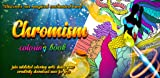 Chromism: Magical World Coloring Book