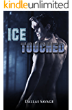 Ice Touched (The Texas Kaldr Clan Book 2)
