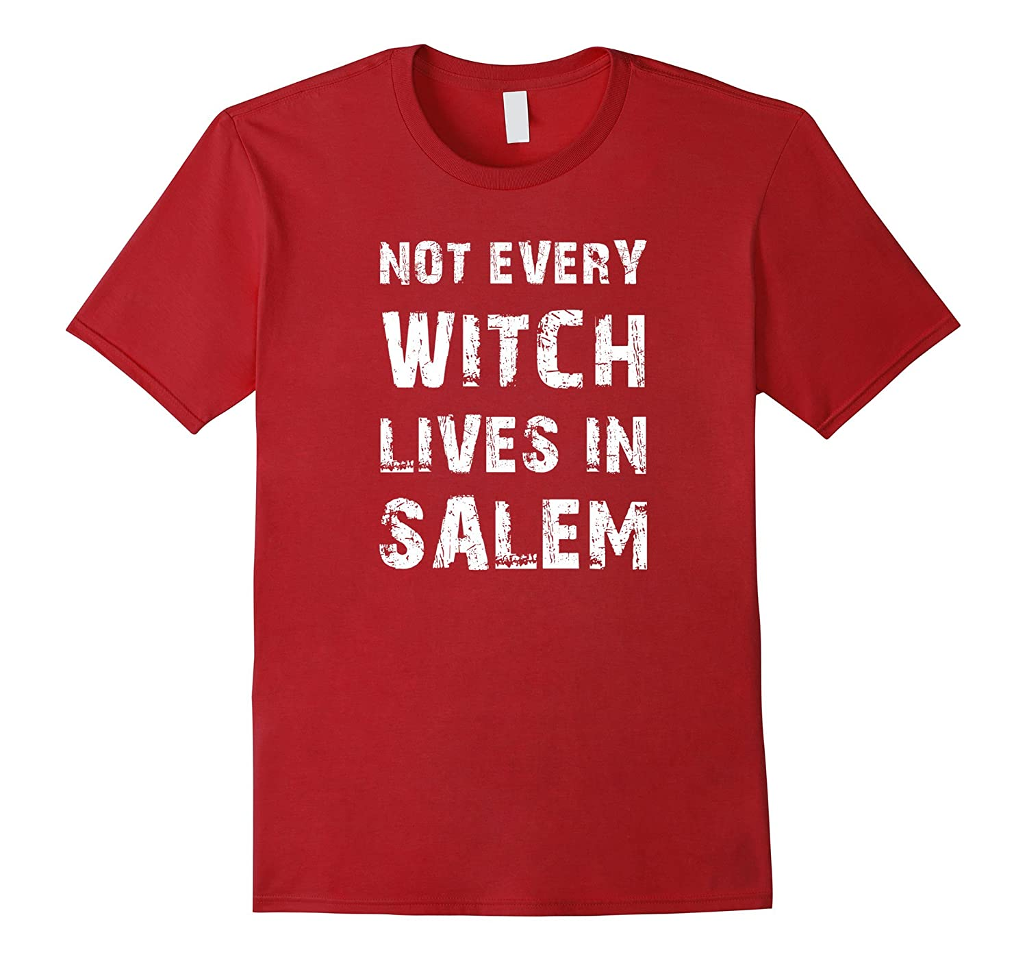 Not Every Witch Lives In Salem Halloween Costume T-Shirt Tee-TD