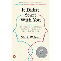 It Didn't Start with You: How Inherited Family Trauma Shapes Who We Are and How...