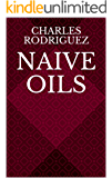 Naive Oils (English Edition)