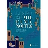 Livro das mil e uma noites – Volume 3: Ramo egípcio (Edição revista e atualizada)