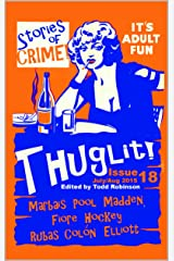 THUGLIT Issue Eighteen Kindle Edition