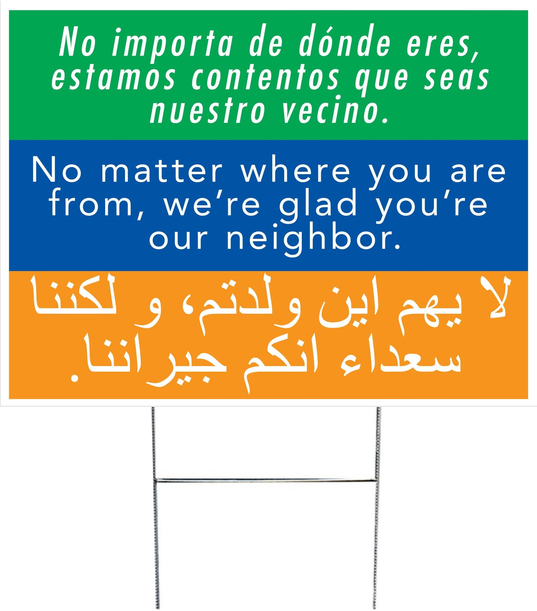 We're Glad You're Our Neighbor Yard Sign (Double-sided with H-stake) by Peace Supplies