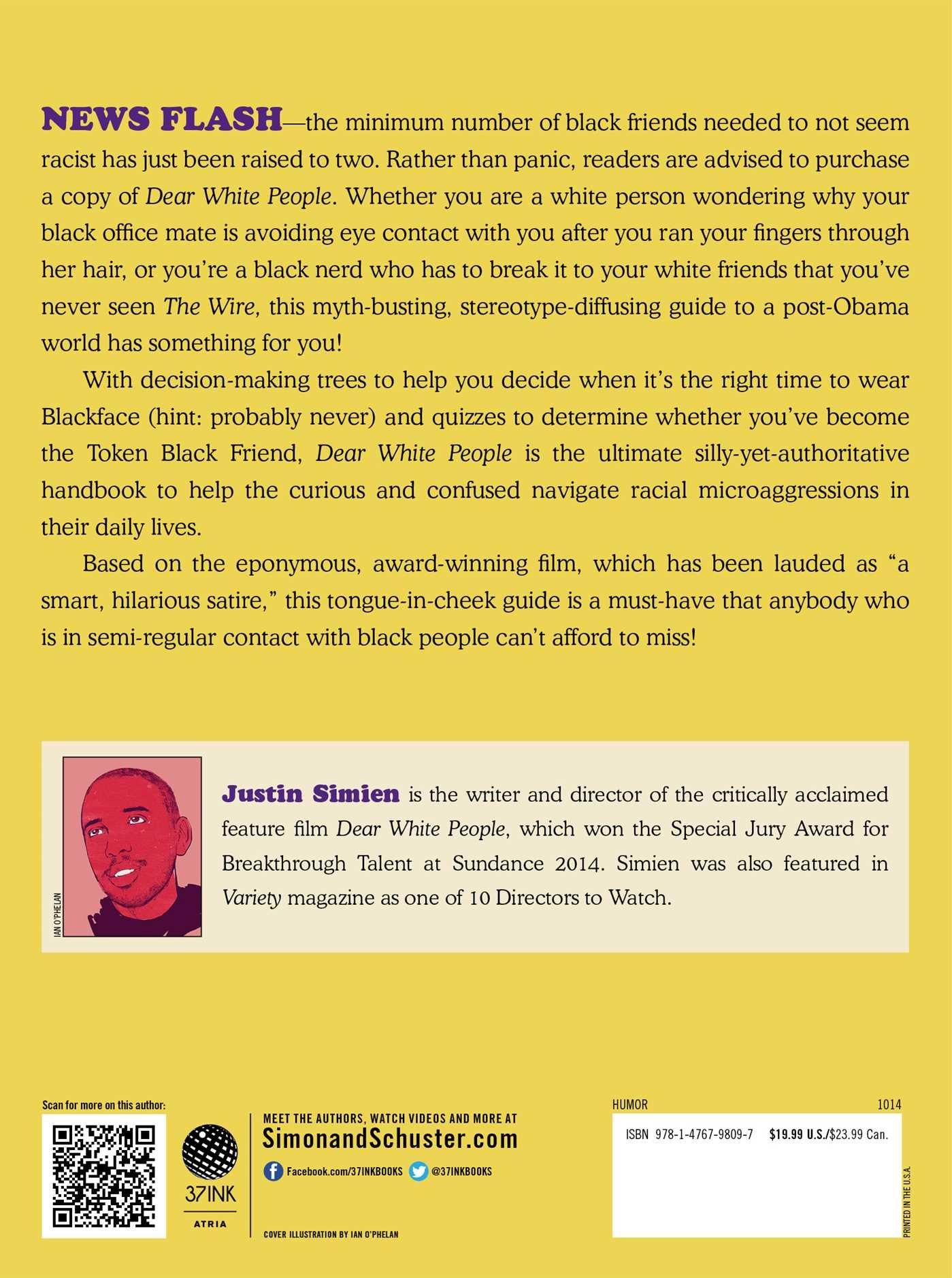 Dear White People: Justin Simien, Ian O'phelan: 9781476798097: Amazon:  Books