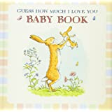 Guess How Much I Love You: Baby Book