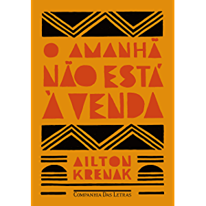 O amanhã não está à venda (Portuguese Edition)