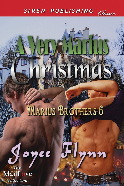 Read Online A Very Marius Christmas [Marius Brothers 6] (Siren Publishing Classic Manlove) pdf epub