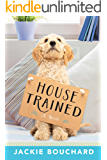 House Trained