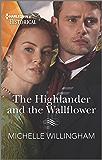 The Highlander and the Wallflower (Untamed Highlanders Book 2)