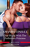 One Night with the Forbidden Princess (Monteverre Marriages)