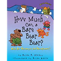 How Much Can a Bare Bear Bear?: What Are Homonyms and Homophones? (Words Are CATegorical ®)