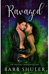 Ravaged (The Oblivion Series Book 2) Kindle Edition