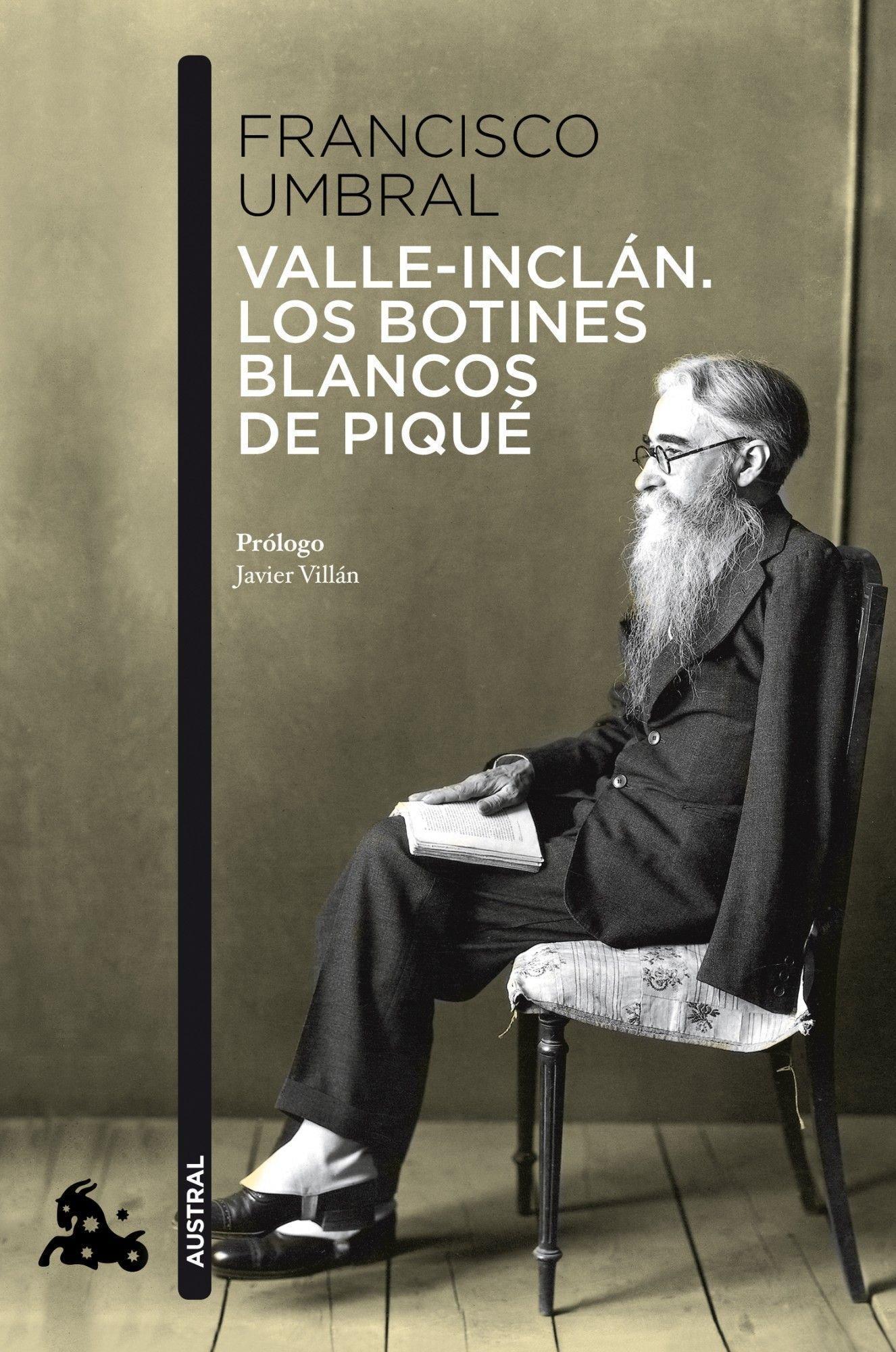 Valle-Inclán. Los botines blancos de piqué Humanidades: Amazon.es: Francisco Umbral: Libros