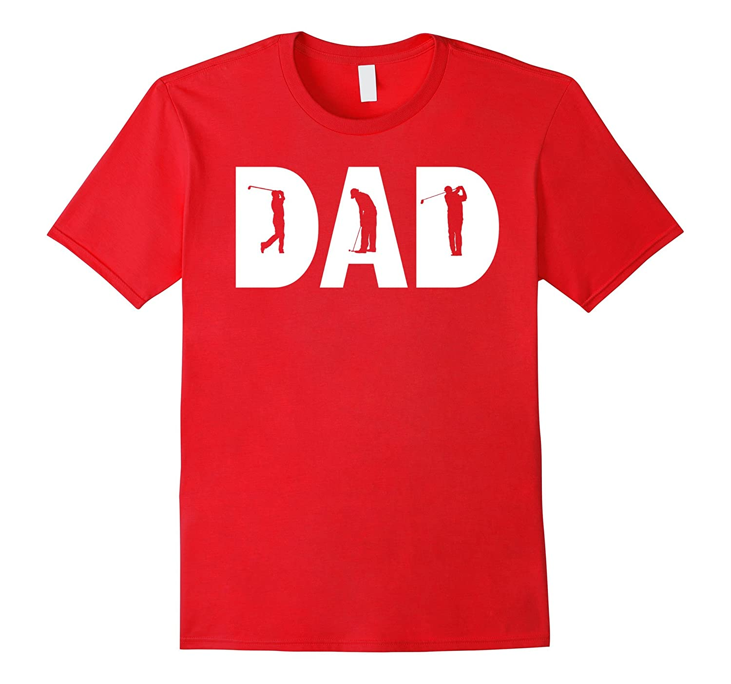 Golf Dad - Funny Tshirt for Men Golf Gifts for Fathers Day-CD