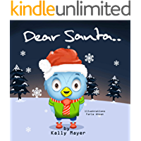 Dear Santa....: Christmas picture book for Beginner Readers ages 3-6