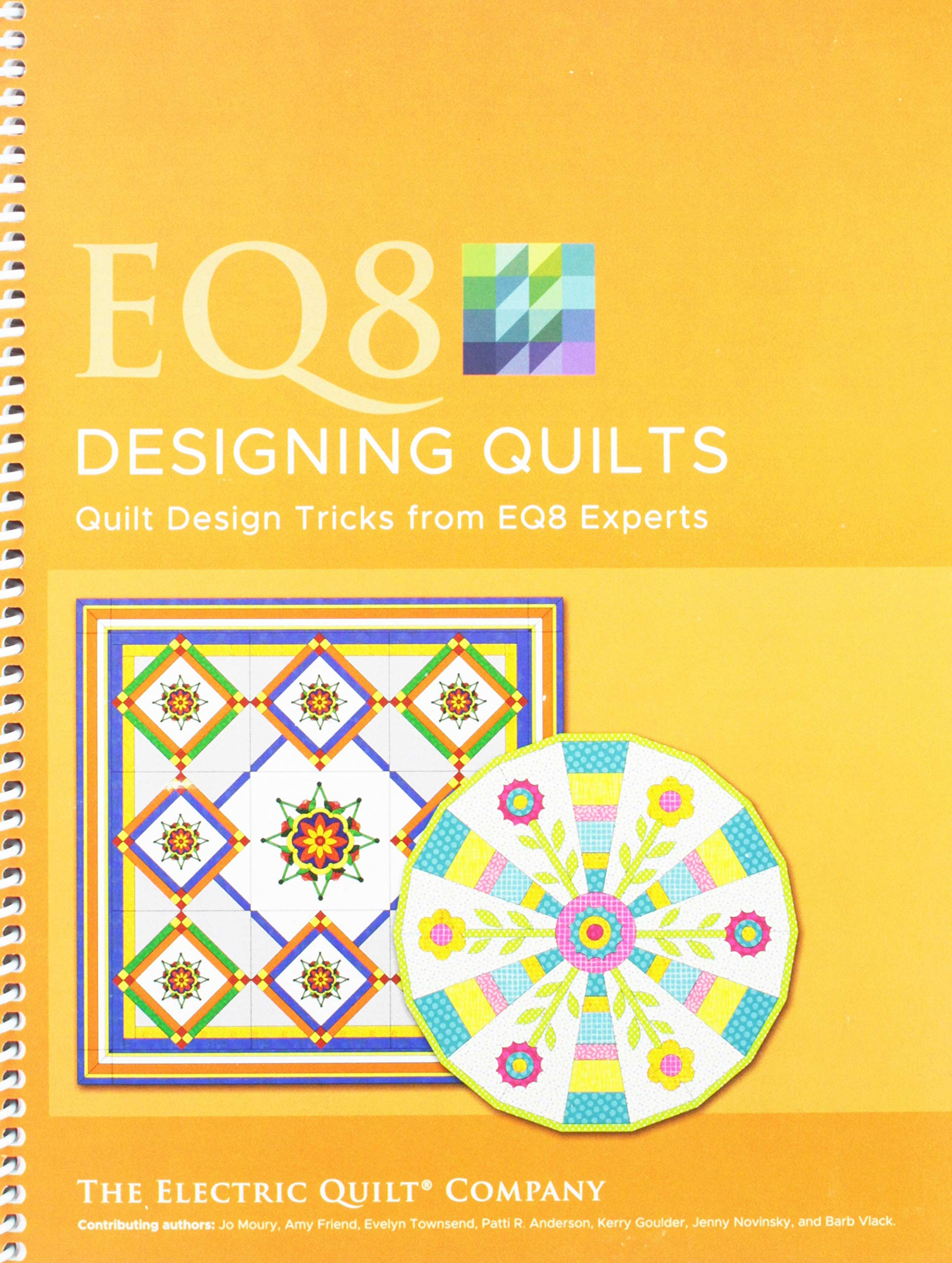 Electric Quilt B-8QUILT EQ8 Designing Quilts Book by Electric Quilt