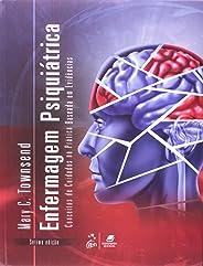 Enfermagem Psiquiátrica - Conceitos de Cuidados na Prática Baseada em Evidências