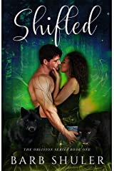 Shifted (The Oblivion Series Book 1) Kindle Edition