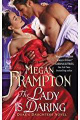 The Lady Is Daring: A Duke's Daughters Novel (The Duke's Daughters Book 3)