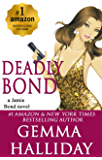 Deadly Bond (Jamie Bond Mysteries Book 6)