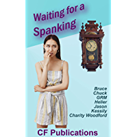 Waiting for a Spanking (English Edition)
