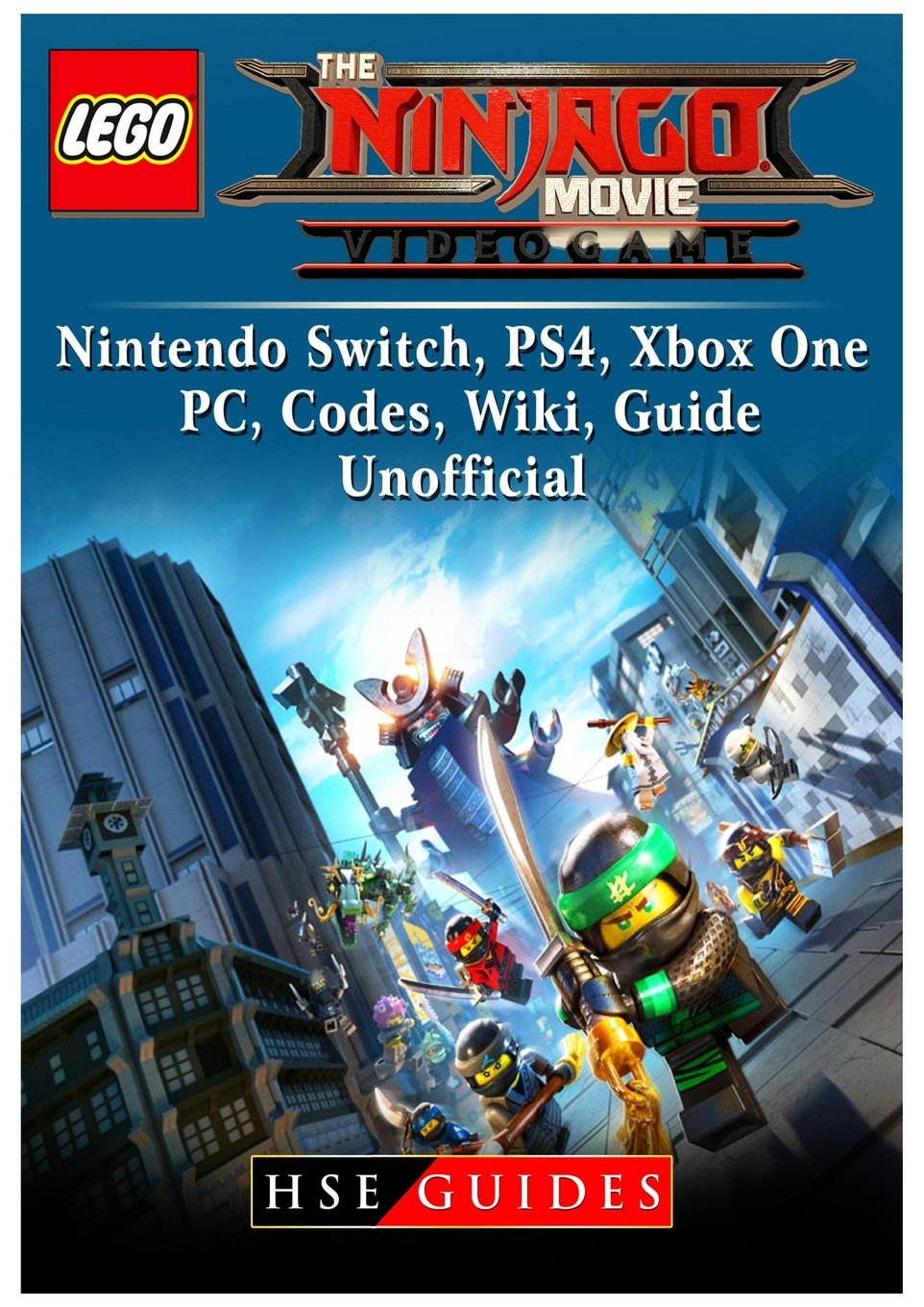 Download The Lego Ninjago Movie Video Game, Nintendo Switch, Ps4, Xbox One, Pc, Codes, Wiki, Guide Unofficial PDF