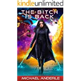 The Bitch Is Back (The Kurtherian Endgame Book 10)