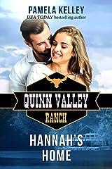 Hannah's Home (Quinn Valley Ranch series Book 26) Kindle Edition
