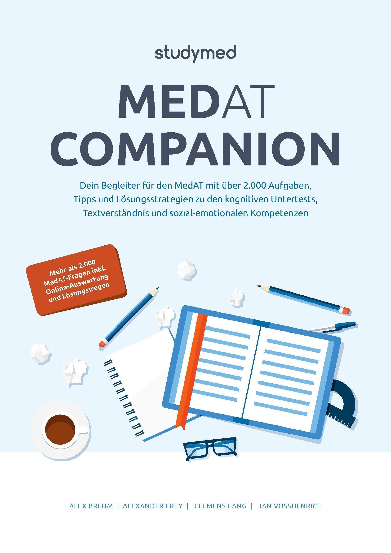 MedAT Companion: Dein Begleiter für den MedAT 2018 mit über 2000 Aufgaben - Neu überarbeitete Auflage