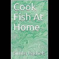 Cook Fish At Home (English Edition)