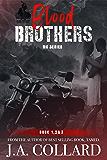 Blood Brothers MC Box Set: Books 1,2 & 3 (Volume)