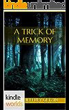 Wayward Pines: A Trick of Memory (Kindle Worlds Novella)