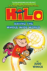 Hilo Book 2: Saving the Whole Wide World Kindle Edition