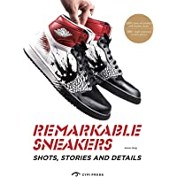 Remarkable Sneakers: Great Shots and Details