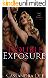 Double Exposure: A Dark MMF Bisexual Romance