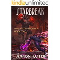 Starbreak (Rise to Omniscience Book 2)