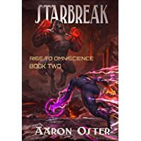 Starbreak (Rise to Omniscience Book 2) (English Edition)