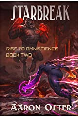 Starbreak (Rise to Omniscience Book 2) Kindle Edition