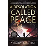 A Desolation Called Peace (Teixcalaan Book 2)